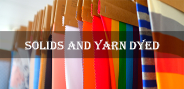 solids and yarn dyed fabric